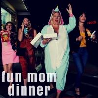 fun mum dinner